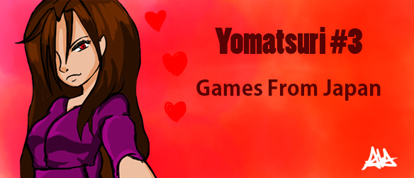 Games From Japan : Yomatsuri #3