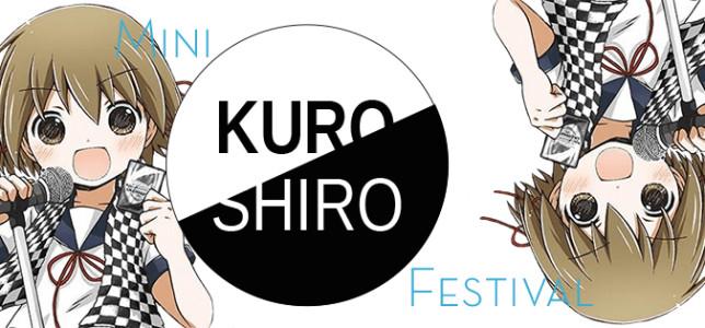 Mini Kuro/Shiro Festival
